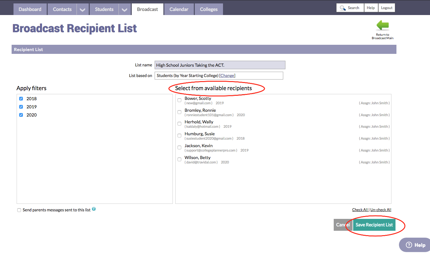 your newly created broadcast recipient list will display on the broadcast main page in the list of recipient lists